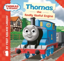 Thomas & Friends: My First Railway Library: Thomas the Really Useful Engine, Board book Book