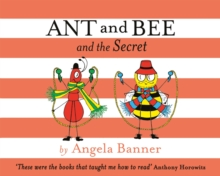 Ant and Bee and the Secret, Hardback Book