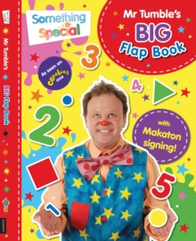 Something Special: Mr Tumble's Big Flap Book : Lift-the-flap, Board book Book
