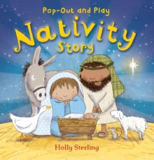 Pop-Out and Play Nativity Story, Board book Book