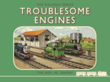 Thomas the Tank Engine: The Railway Series: Troublesome Engines, Hardback Book