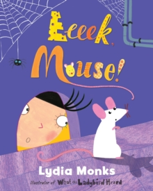 Eeeek, Mouse!, Paperback Book
