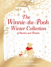 Winnie-the-Pooh: The Winnie-the-Pooh Winter Collection of Stories and Poems, Hardback Book