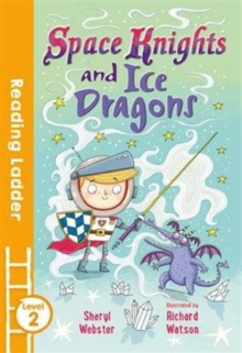 Space Knights and Ice Dragons, Paperback Book