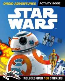Star Wars: Droid Adventures Activity Book : Includes Over 100 Stickers, Paperback Book
