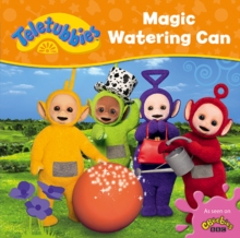 Teletubbies: Magic Watering Can, Board book Book