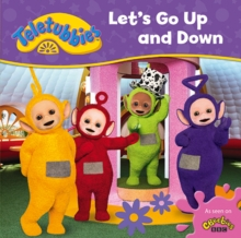 Teletubbies: Let's Go Up and Down, Board book Book