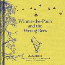 Winnie-the-Pooh: Winnie-the-Pooh and the Wrong Bees, Hardback Book