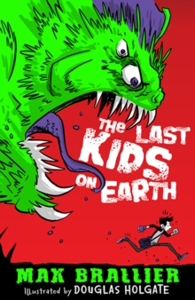The Last Kids on Earth, Paperback Book