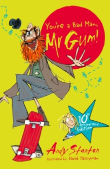 You're a Bad Man, Mr. Gum!, Paperback Book