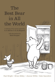 Winnie the Pooh: The Best Bear in all the World, Hardback Book