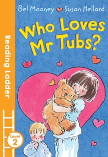 Who Loves Mr. Tubs?, Paperback Book