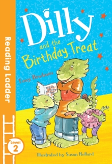 Dilly and the Birthday Treat, Paperback Book