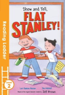 Show and Tell, Flat Stanley!, Paperback Book