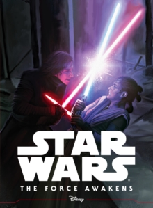 Star Wars The Force Awakens: Illustrated Storybook, Paperback Book
