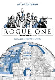 Star Wars Rogue One: Art of Colouring, Paperback Book