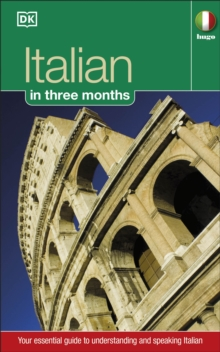 Hugo in Three Months: Italian : Your Essential Guide to Understanding and Speaking Italian, Paperback Book