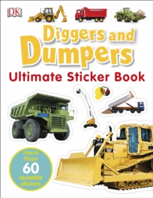 Diggers and Dumpers Ultimate Sticker Book, Paperback Book