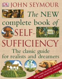 The New Complete Book of Self-Sufficiency, Hardback Book