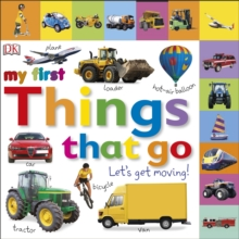 Things That Go Let's Get Moving, Board book Book