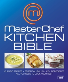 MasterChef Kitchen Bible, Hardback Book