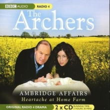 Archers : Ambridge Affairs Love Triangles, CD-Audio Book
