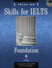 Focus on Skills for IELTS Foundation, Mixed media product Book