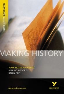Making History: York Notes Advanced, Paperback Book