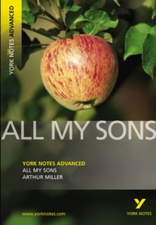 All My Sons: York Notes Advanced, Paperback Book