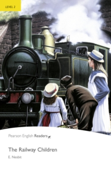 The Railway Children : Level 2, Paperback Book