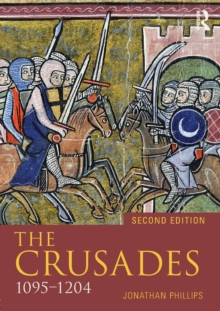 The Crusades, 1095- 1204, Paperback Book