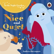 Nice and Quiet, Board book Book