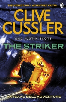 The Striker : Isaac Bell #6, Paperback Book