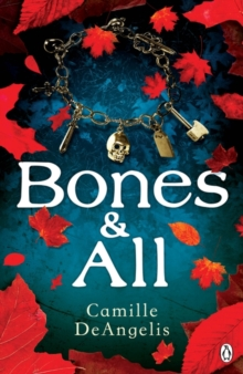 Bones and All, Paperback Book