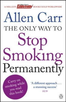 The Only Way to Stop Smoking Permanently, Paperback Book