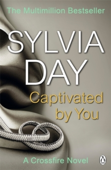 Captivated by You : A Crossfire Novel, Paperback Book