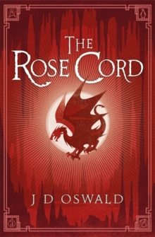 The Rose Cord : The Ballad of Sir Benfro Book Two, Paperback Book