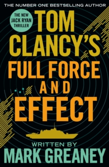 Tom Clancy's Full Force And Effect, Paperback Book