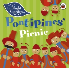 In the Night Garden: Pontipines' Picnic, Board book Book