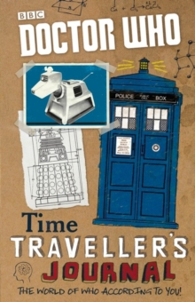 Doctor Who: Time Traveller's Journal, Paperback Book