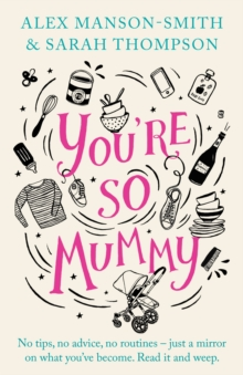 You're So Mummy, Hardback Book