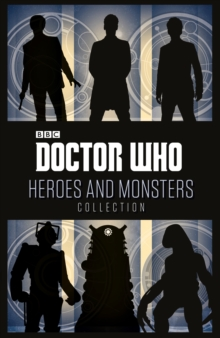Doctor Who: Heroes And Monsters Collection, Paperback Book