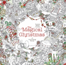 The Magical Christmas : A Colouring Book, Paperback Book