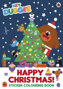 Hey Duggee: Happy Christmas! Sticker Colouring Book, Paperback Book