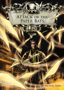 Attack of the Paper Bats, Paperback Book