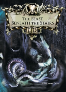 The Beast Beneath the Stairs, Paperback Book
