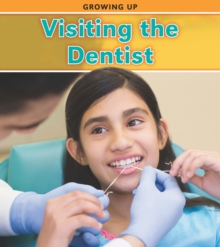 Visiting the Dentist, Hardback Book