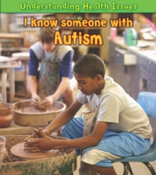 I Know Someone with Autism, Hardback Book