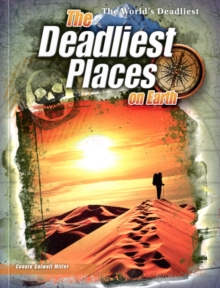 The Deadliest Places on Earth, Paperback Book