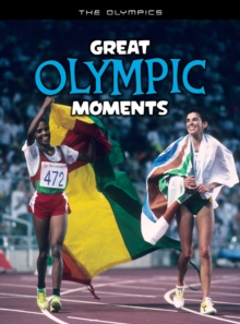Great Olympic Moments, Hardback Book